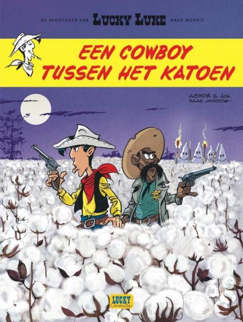 Lucky Luke 9 Een Cowboy tussen het Katoen